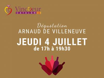 Dégustation Arnaud de Villeneuve